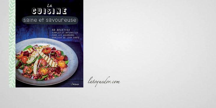 La cuisine saine et savoureuse